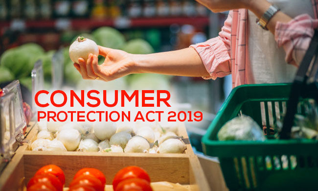 Consumer Protection Act 2019 – A Comprehensive Analysis