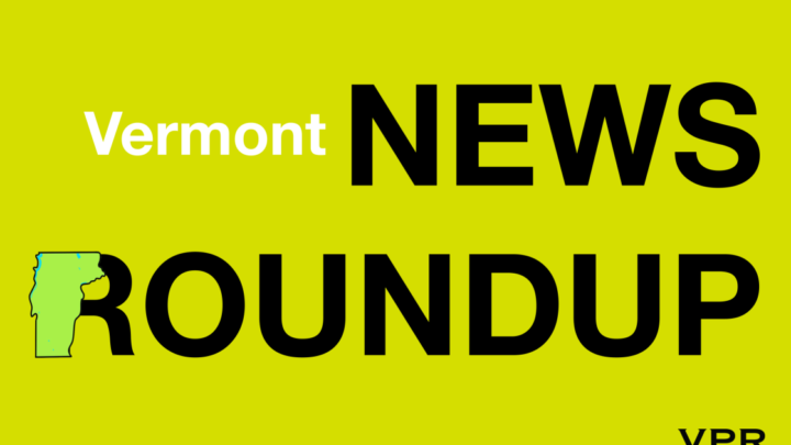 News Roundup: Vermont Dept. Of Health Reports 105 New COVID-19 Cases